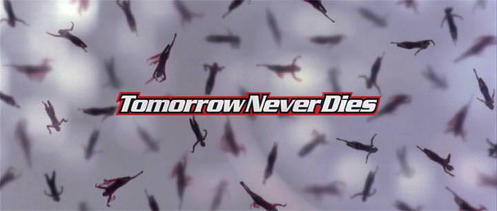 'Tomorrow Never Dies' title sequence